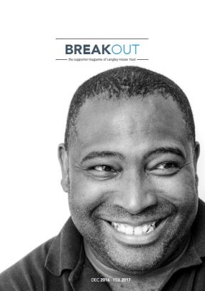 Front cover of supporter magazine, Breakout, Dec 2016-Feb 2017. Black man smiling with short dark hair and a small amount of stubble, looking slightly to the right